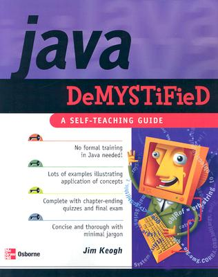 Java Demystified By Keogh, James Edward